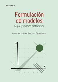 FORMULACION DE MODELOS - PROGRAMACION MATEMATICA