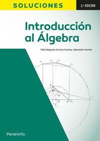 (2 ED) INTRODUCCION AL ALGEBRA - SOLUCIONES