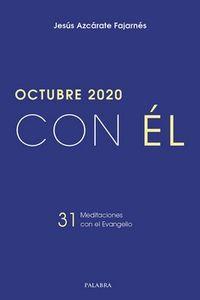 OCTUBRE 2020 - CON EL - 31 MEDITACIONES CON EL EVANGELIO