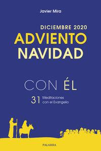 ADVIENTO-NAVIDAD 2020 - CON EL - DICIEMBRE 2020 - 31 MEDITACIONES CON EL EVANGELIO