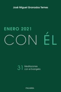 CON EL - ENERO 2021 - 31 MEDITACIONES CON EL EVANGELIO