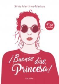 ¡BUENOS DIAS, PRINCESA! - METODO DE ESTILO, BUENOS MODALES Y ELEGANCIA PARA CHICAS
