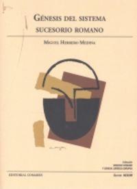 GENESIS DEL SISTEMA SUCESORIO ROMANO