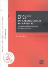 FISCALIDAD DE LA INFRAESTRUCTURAS HIDRAULICAS - LOS CANONES ESTATALES RECUPERADORES DEL COSTE DE LA INVERSION