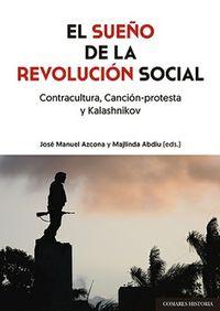 SUEÑO DE LA REVOLUCION SOCIAL, EL - CONTRACULTURA, CANCION-PROTESTA Y KALASHNIKOV