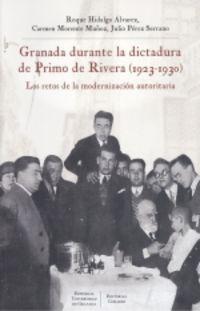 GRANADA DURANTE LA DICTADURA DE PRIMO DE RIVERA (1923-1930) - LOS RETOS DE LA MODERNIZACION AUTORITARIA