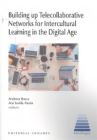 BUILDING UP TELECOLLABORATIVE NETWORKS FORM INTERCULTURAL LE THE DIGITAL AGE