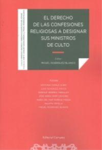 DERECHO DE LAS CONFESIONES RELIGIOSAS A DESIGNAR SUS MINISTROS DE CULTO