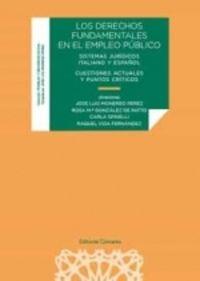 DERECHOS FUNDAMENTALES EN EL EMPLEO PUBLICO - SISTEMAS JURIDICOS ITALIANO Y ESPAÑOL - CUESTIONES ACTUALES Y PUNTOS CRITICOS