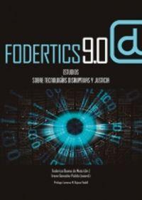 FODERTICS 9.0 - ESTUDIOS SOBRE TECNOLOGIAS DISRUPTIVAS Y JUSTICIA