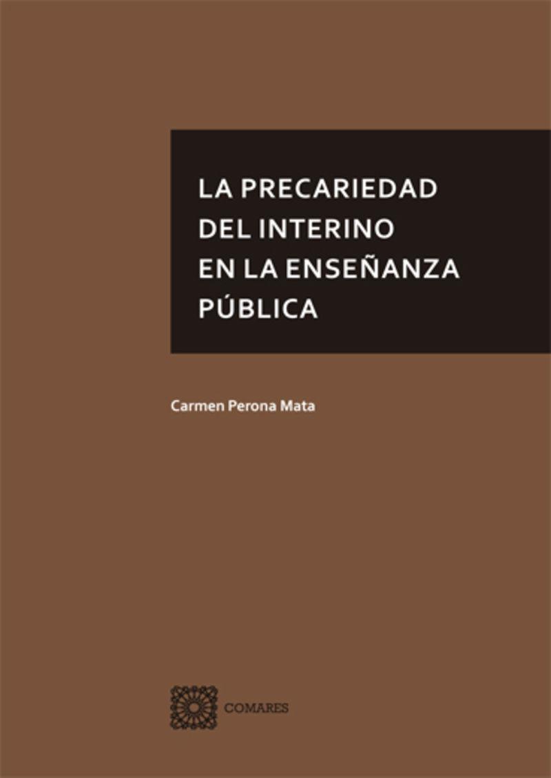 LA PRECARIEDAD DEL INTERINO EN LA ENSEÑANZA PUBLICA