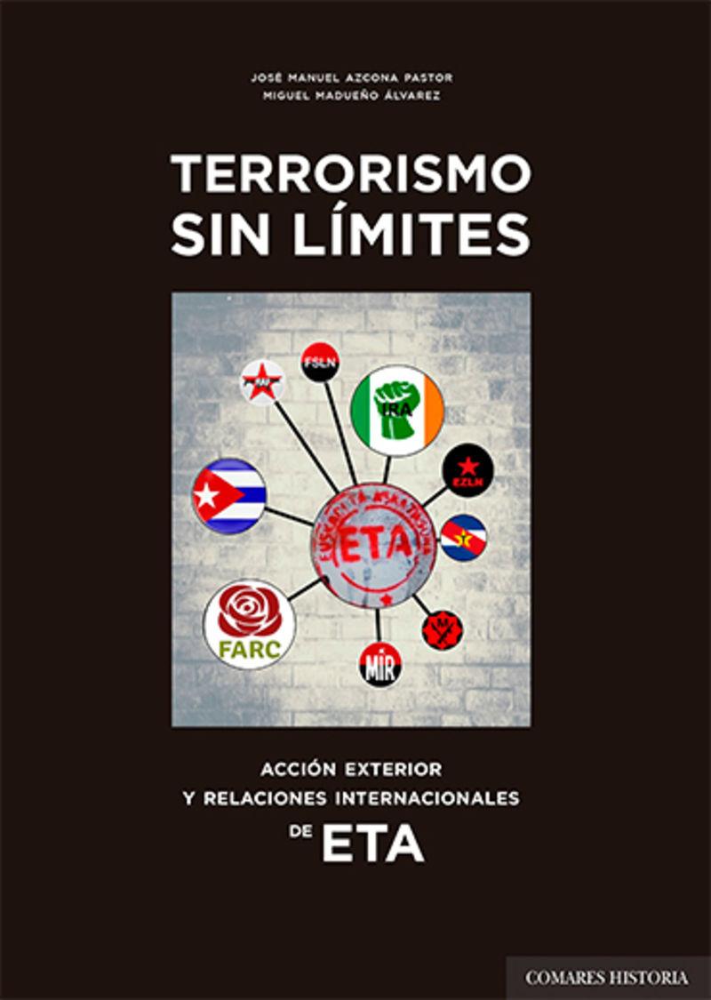 TERRORISMO SIN LIMITES - ACCION EXTERIOR Y RELACIONES INTERNACIONALES DE ETA