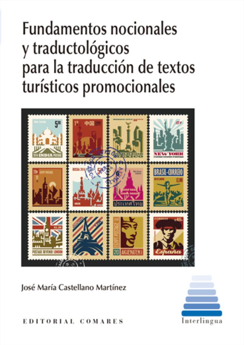 FUNDAMENTOS NOCIONALES Y TRADUCTOLOGICOS PARA LA TRADUCCION TEXTOS TURISTICOS PROMOCIONALES