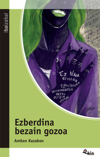 ezberdina bezain gozoa - Antton Kazabon / Ima Mendiola (il. )