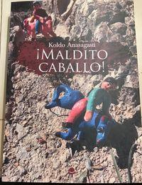 ¡MALDITO CABALLO!