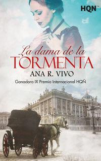 LA DAMA DE LA TORMENTA (GANADORA IX PREMIO INTERNACIONAL HQÑ)