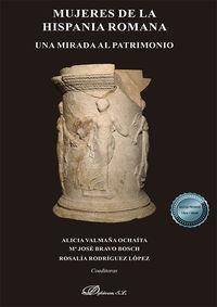 MUJERES DE LA HISPANIA ROMANA - UNA MIRADA AL PATRIMONIO