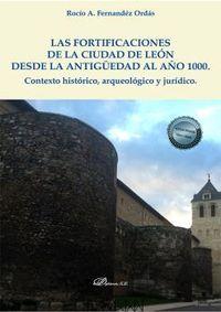 FORTIFICACIONES DE LA CIUDAD DE LEON DESDE LA ANTIGUEDAD AL AÑO 1000, LAS