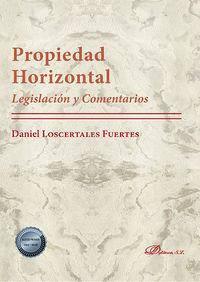 (13 ED) PROPIEDAD HORIZONTAL - LEGISLACION Y COMENTARIOS
