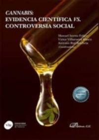 CANNABIS - EVIDENCIA CIENTIFICA VS. CONTROVERSIA SOCIAL