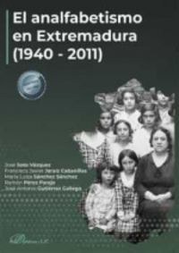 ANALFABETISMO EN EXTREMADURA, EL (1940-2011)