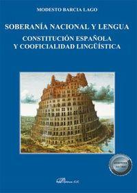 SOBERANIA NACIONAL Y LENGUA - CONSTITUCION ESPAÑOLA Y COOFICIALIDAD LINGUISTICA
