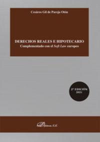 (2 ED) DERECHOS REALES E HIPOTECARIO