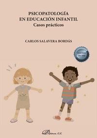 PSICOPATOLOGIA EN EDUCACION INFANTIL - CASOS PRACTICOS