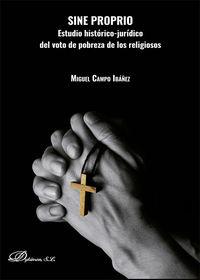 SINE PROPRIO - ESTUDIO HISTORICO-JURIDICO DEL VOTO DE POBREZA DE LOS RELIGIOSOS