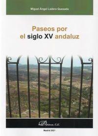 PASEOS POR EL SIGLO XV ANDALUZ