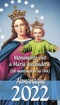 ALMANAQUE 2022 - MONUMENTO VIVO A MARIA AUXILIADORA