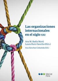 LAS ORGANIZACIONES INTERNACIONALES EN EL SIGLO XXI