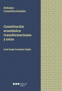 CONSTITUCION ECONOMICA - TRANSFORMACIONES Y RETOS