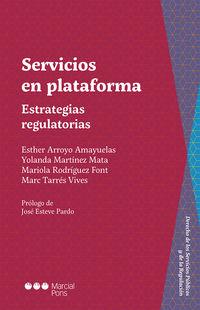 SERVICIOS EN PLATAFORMA - ESTRATEGIAS REGULATORIAS