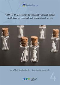 COVID-19 Y VICTIMAS DE ESPECIAL VULNERABILIDAD - ANALISIS DE LAS PRINCIPALES CIRCUNSTANCIAS DE RIESGO