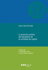 LA POSICION JURIDICA DEL LIQUIDADOR DE LA SOCIEDAD DE CAPITAL