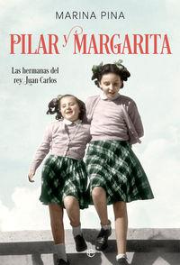 PILAR Y MARGARITA - LAS HERMANAS DEL REY JUAN CARLOS