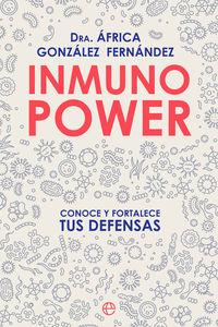 INMUNO POWER - CONOCE Y FORTALECE TUS DEFENSAS