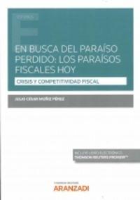 EN BUSCA DEL PARAISO PERDIDO: LOS PARAISOS FISCALES HOY (DUO)
