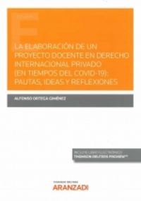 la elaboracion de un proyecto docente en derecho internacional privado - pautas, ideas y reflexiones (duo) - Alfonso Ortega Gimenez