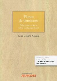 PLANES DE PENSIONES REFLEXIONES CRITICAS SOBRE SU REGIMEN FISCAL (CUADERNO JT 1-2021) (DUO)
