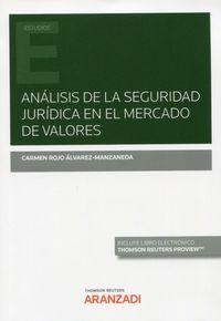 analisis de la seguridad juridica en el mercado de valores (duo) - Carmen Rojo Alvarez-Manzaneda