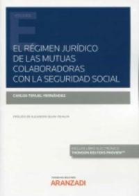 LAS MUTUAS COLABORADORAS CON LA SEGURIDAD SOCIAL: PASADO, PRESENTE Y FUTURO (DUO)