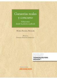 GARANTIAS REALES Y CONCURSO: SOLUCIONES DESDE LA PRACTICA JUDICIAL (DUO)