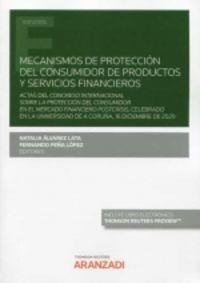 MECANISMOS DE PROTECCION DEL CONSUMIDOR DE PRODUCTOS Y SERVICIOS FINANCIEROS (DUO)