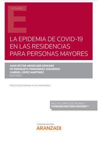 LA EPIDEMIA DE COVID-19 EN LAS RESIDENCIAS PARA PERSONAS MAYORES (DUO)