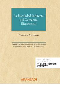 (2 ED) LA FISCALIDAD INDIRECTA DEL COMERCIO ELECTRONICO (DUO)