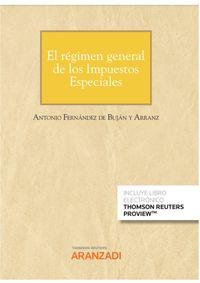 EL REGIMEN GENERAL DE LOS IMPUESTOS ESPECIALES (CUADERNO JT 3-2021) (DUO)