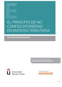 EL PRINCIPIO DE NO CONFISCATORIEDAD EN MATERIA TRIBUTARIA (DUO)