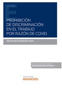 PROHIBICION DE DISCRIMINACION EN EL TRABAJO POR RAZON DE COVID (DUO)